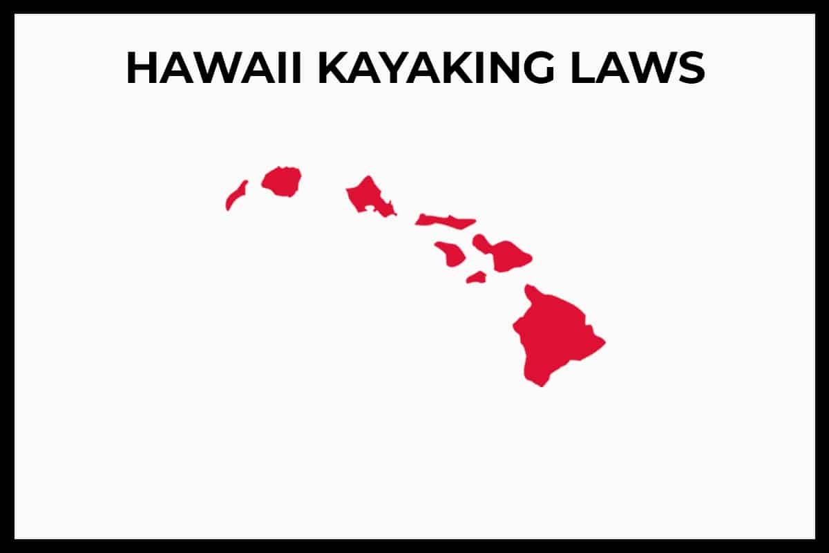 Hawaii Kayaking Laws - Rules / Regulations