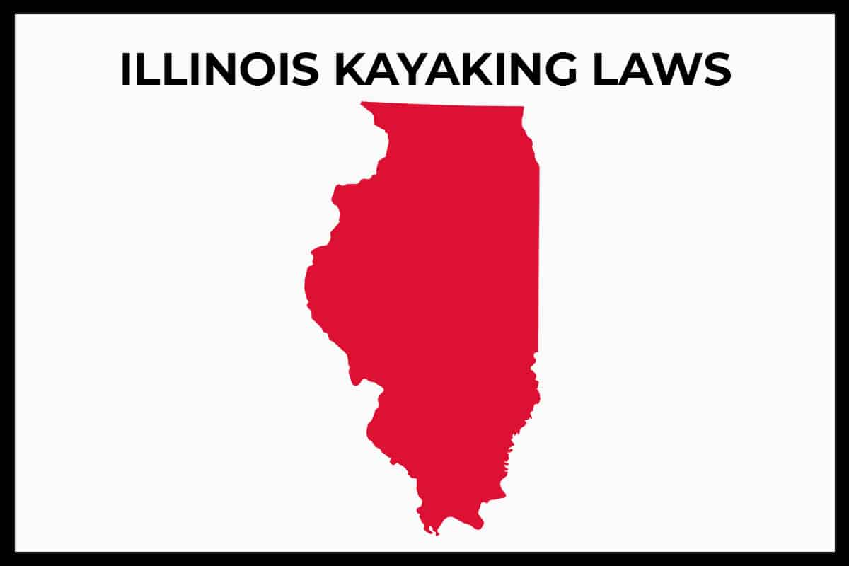 Illinois Kayaking Laws
