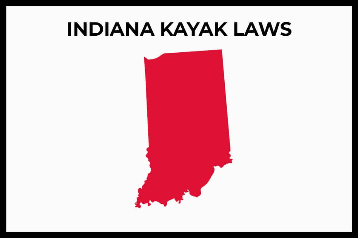 Indiana Kayak Laws, Rules, Regulations