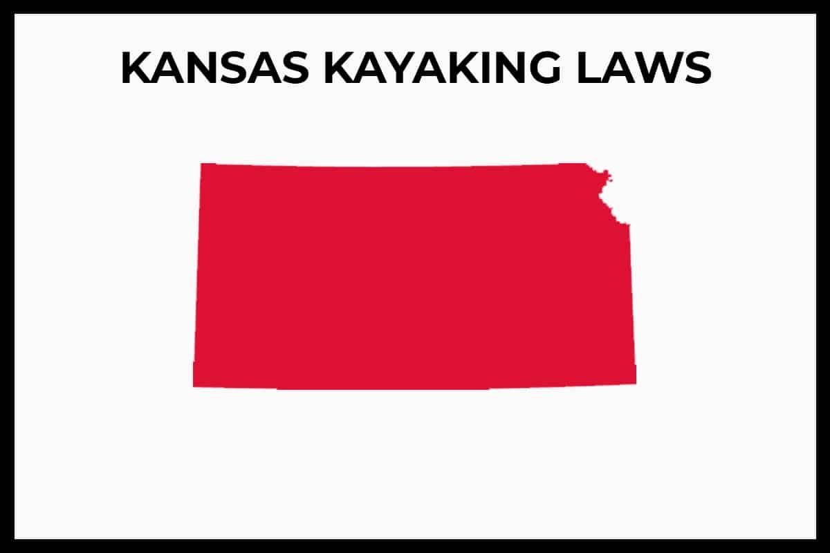 Kansas Kayaking Laws - Rules and Regulations