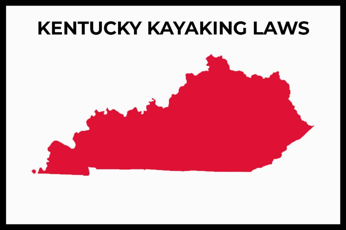 Kentucky Kayaking Laws - Rules and Regulations