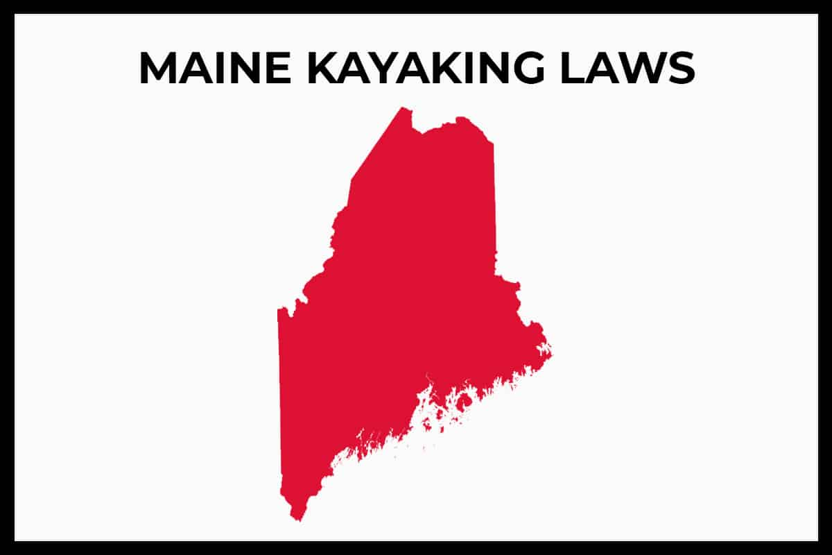 Maine Kayaking Laws - Rules and Regulations