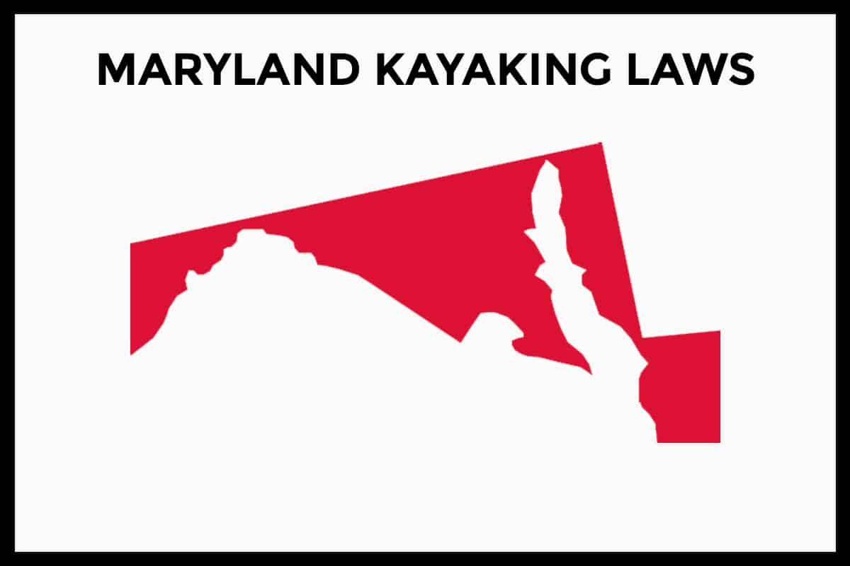 Maryland Kayaking Laws - Rules and Regulations