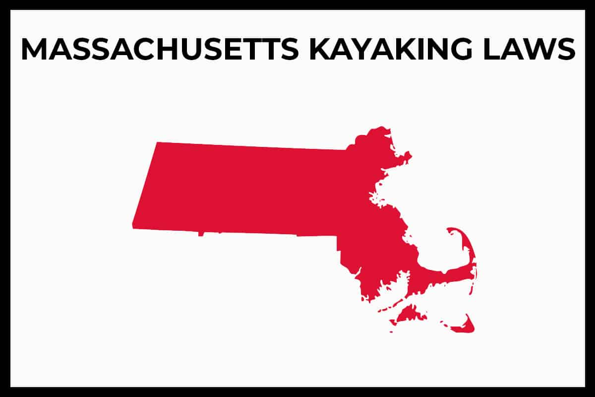 Massachusetts Kayaking Laws - Rules and Regulations