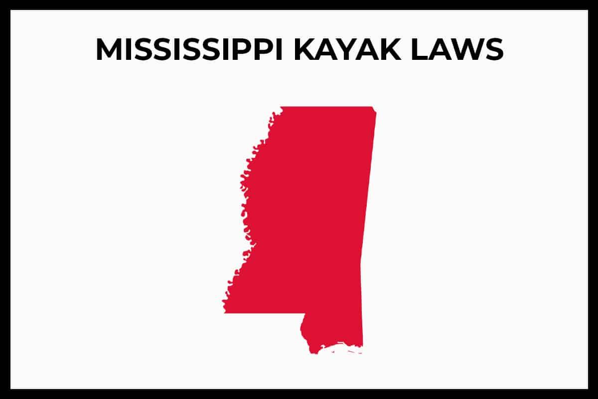 Mississippi Kayak Laws (Rule and Regulations)