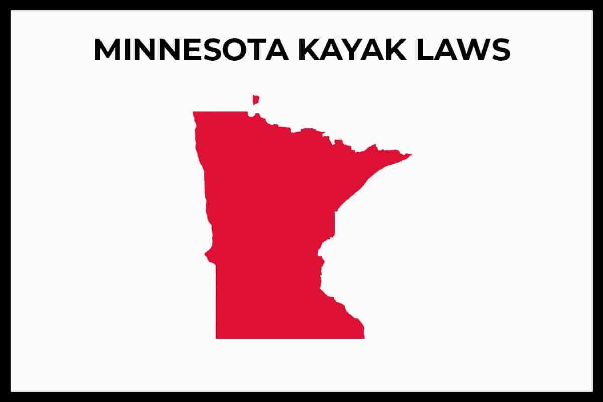 MN Kayaking Laws (Rules and Regulations)