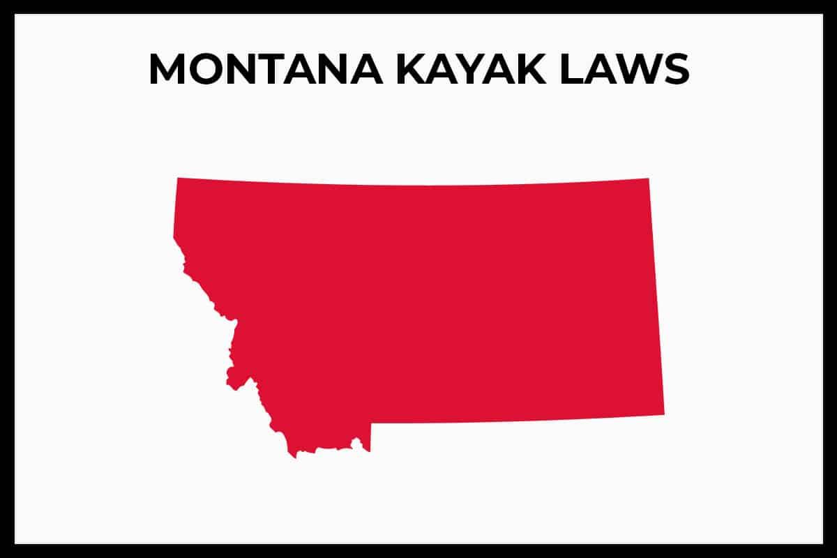 Montana Kayak Laws - Rules and Regulations