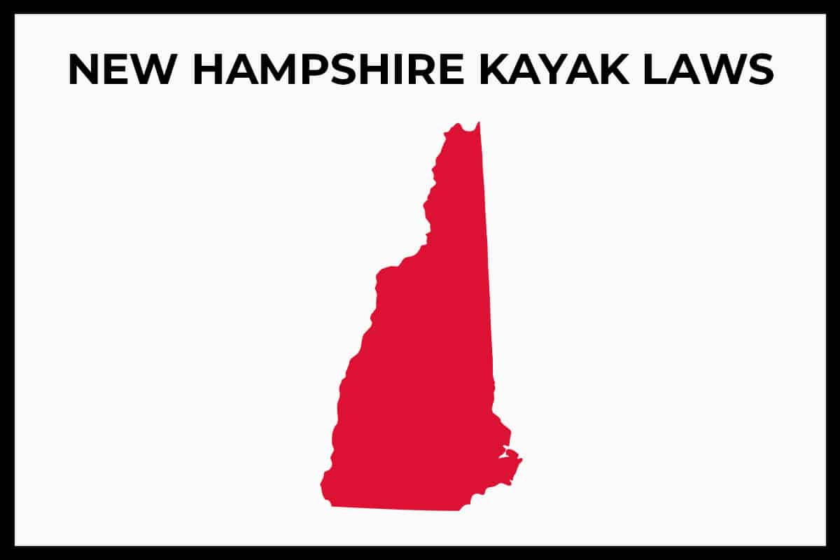New Hampshire Kayaking Laws - Rules and Regulations
