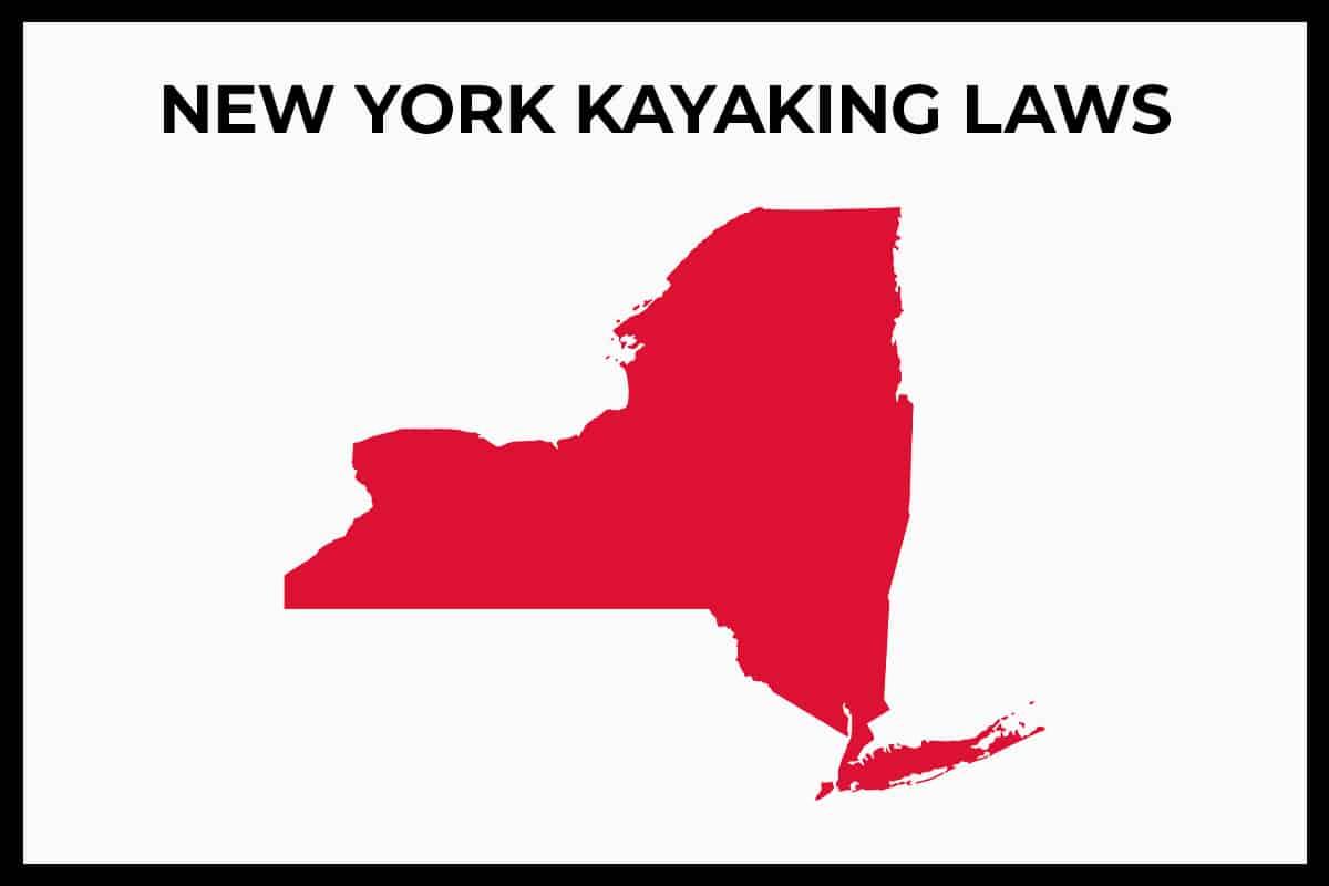 NY Kayaking Laws - Rules and Regulations