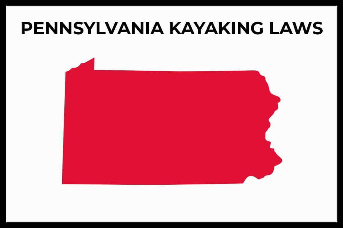 PA Kayaking Laws - Rules and Regulations
