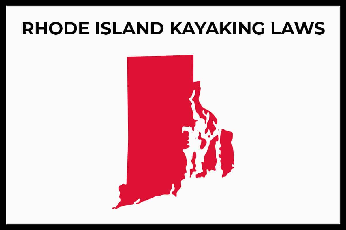 Rhode Island Kayaking Laws - Rules and Regulations