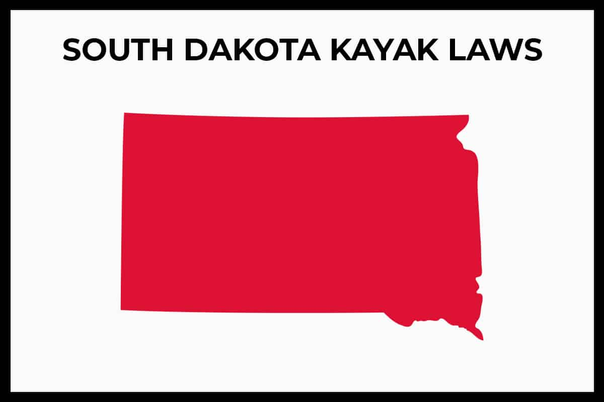 South Dakota Kayaking Laws - Rules and Regulations