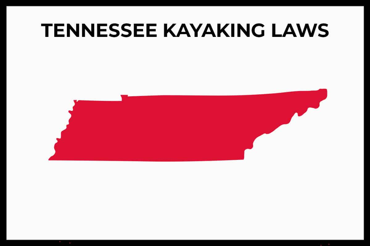 Tennessee Kayaking Laws - Rules and Regulations