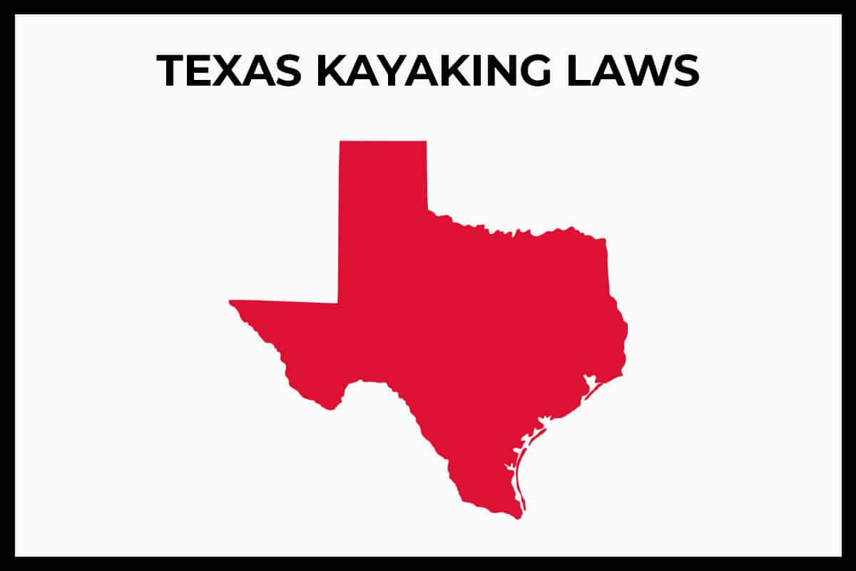 Texas Kayaking Laws - Rules and Regulations