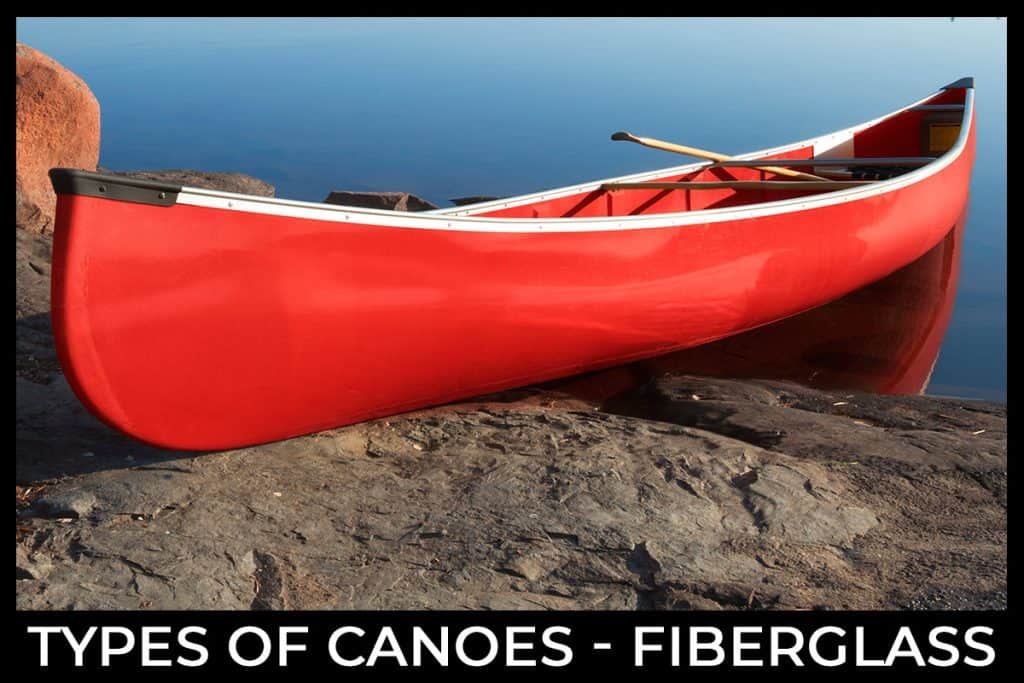 Types of Canoes - Fiberglass