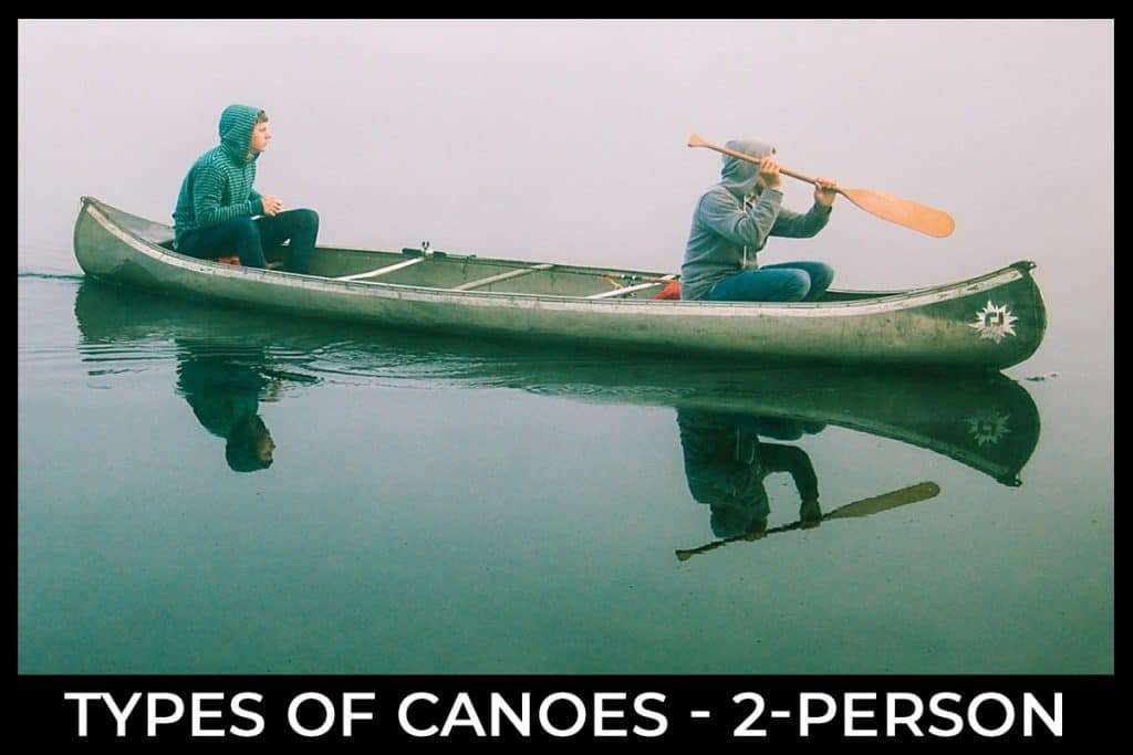 Types of Canoes - Two Person