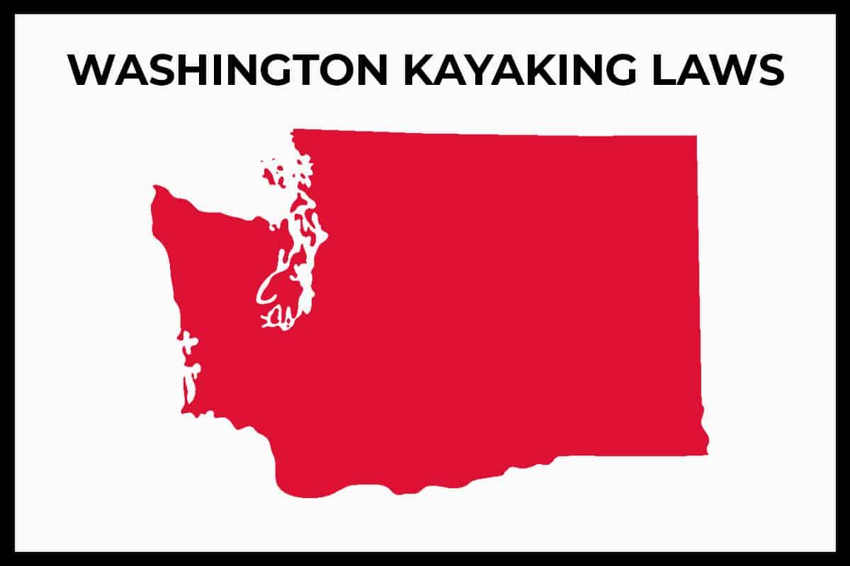 Washington Kayaking Laws - Rules and Regulations