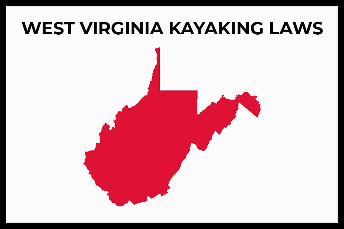 WV Kayaking Laws - Rules and Regulations